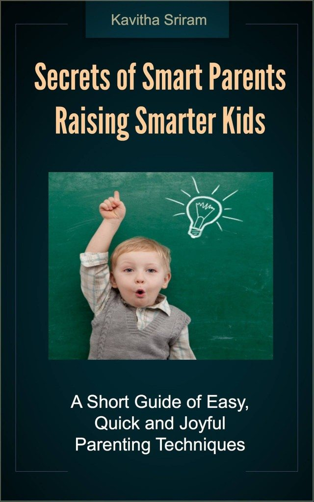 Secrets of Smart Parents Raising Their Smarter Kids